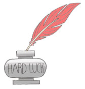Hard Luck Ink