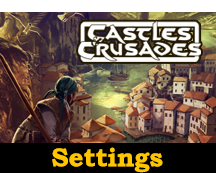 Castles & Crusades Settings
