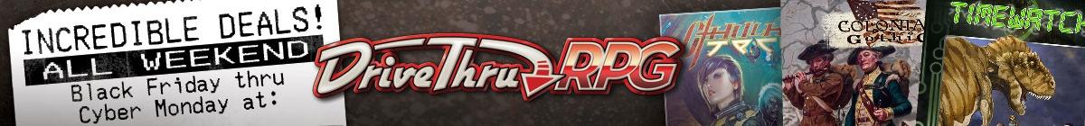 It's Black Friday! 17% off select titles @ DriveThruRPG.com