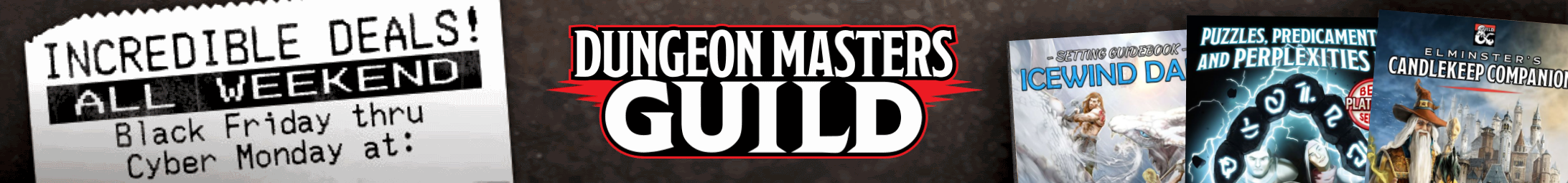 Black Friday/Cyber Monday @ Dungeon Masters Guild