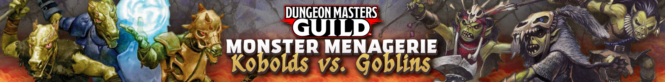 Monster Menagerie: Kobolds vs Goblins @ Dungeon Masters Guild