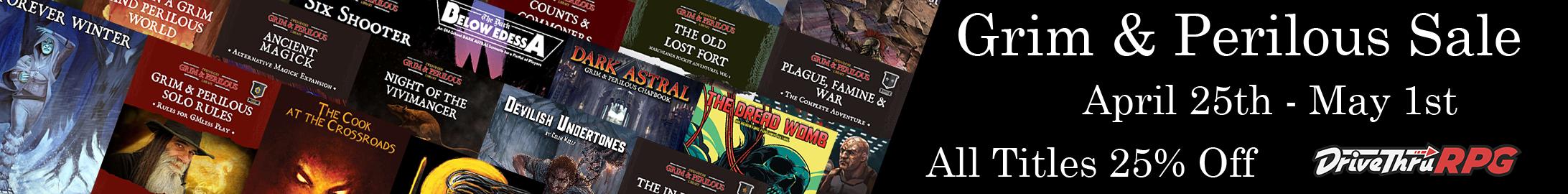 Grim & Perilous Sale, all titles 25% off @ DriveThruRPG.com