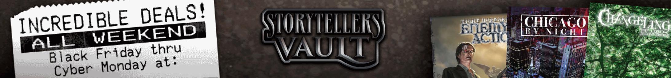 Black Friday/Cyber Monday @ Storytellers Vault