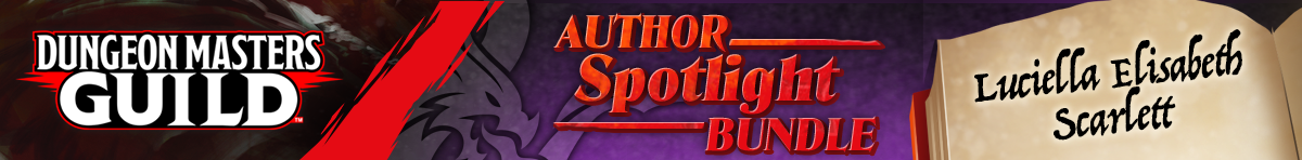 Author Spotlight Bundle - Luciella Elisabeth Scarlett @ Dungeon Masters Guild